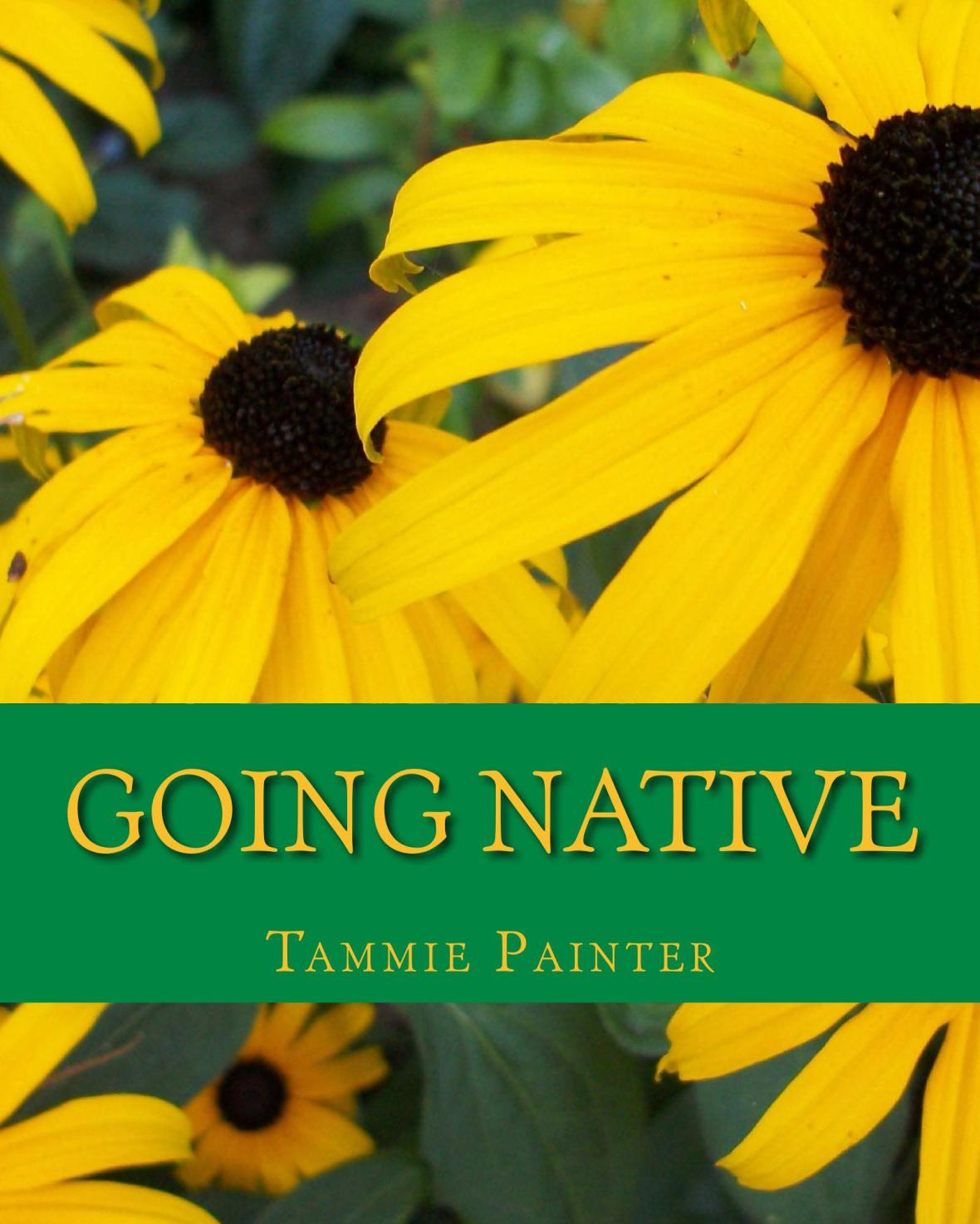 going native, native plant, gardening guide