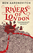 Rivers of London, Ben Aaronovitch