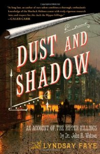 dust and shadow, lyndsay faye, sherlock holmes