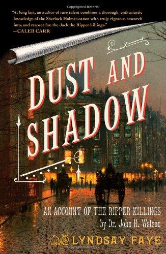 dust and shadow, lyndsay faye, sherlock holmes